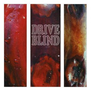 DRIVE BLIND LP REPRESS