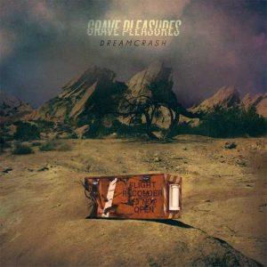 gravepleasures_dream_big