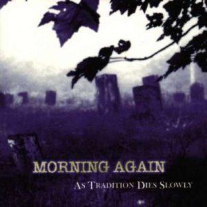 morningagain_tradition_big