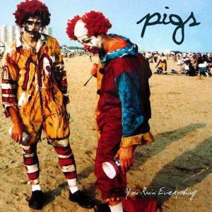 pigs_youruin_big