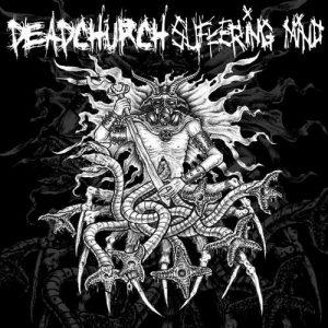sufferingmind_deadchurch_big