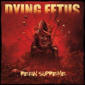 dyingfetus_reign_big