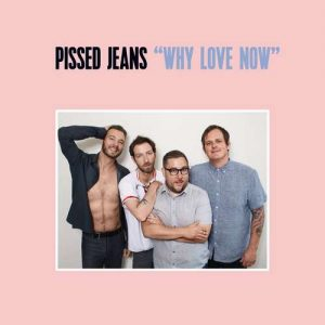 pissedjeans_why_(big)
