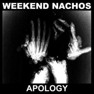 weekendnachos_apology_big